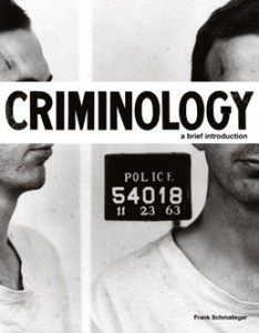 Test Bank for Criminology A Brief Introduction, 1st Edition: Schmalleger