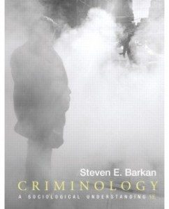 Test Bank for Criminology: A Sociological Understanding, 5th Edition: Steven E. Barkan
