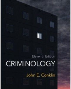 Test Bank for Criminology, 11th Edition: John E. Conklin