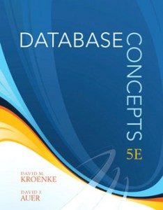 Test Bank for Database Concepts, 5th Edition: Kroenke
