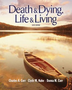 Test Bank for Death and Dying Life and Living, 6th Edition: Corr