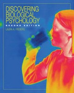 Test Bank for Discovering Biological Psychology, 2nd Edition: Freberg