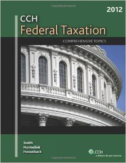 Solution Manual for CCH Federal Taxation Comprehensive Topics 2012 by Smith