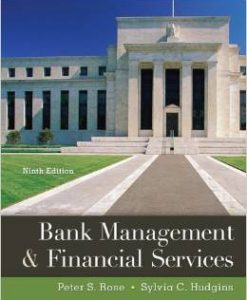 Test Bank for Bank Management and Financial Services, 9th Edition by Rose