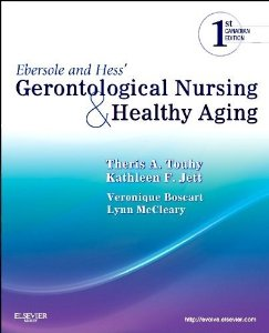 Test Bank for Ebersole and Hess Gerontological Nursing and Healthy Aging, 1st Canadian Edition : Touhy