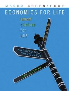 Test Bank for Economics for Life Smart Choices for All, 1st Canadian Edition: Cohen