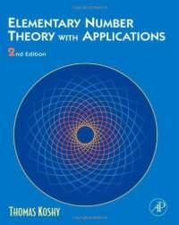 Solution Manual for Elementary Number Theory with Applications, Second Edition. Thomas Koshy