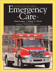 Test Bank For Emergency Care, 11 edition: Daniel J. Limmer
