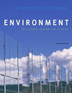 Test Bank for Environment The Science Behind the Stories, 4th Edition : Withgott