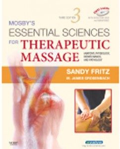 Test Bank for Essential Sciences for Therapeutic Massage Anatomy Physiology Biomechanics and Pathology, 3rd Edition: Fritz Downl