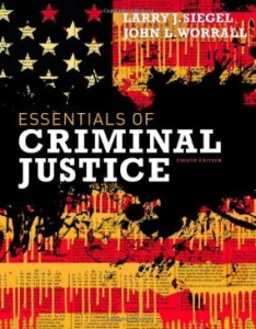 Test Bank for Essentials of Criminal Justice, 8th Edition : Siegel