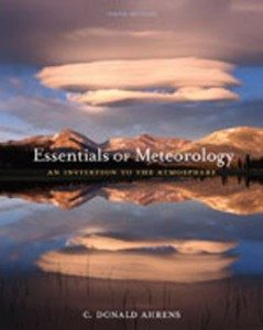 Test Bank for Essentials of Meteorology An Invitation to the Atmosphere, 6th Edition: Ahrens
