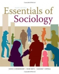 Test Bank for Essentials of Sociology, 9th Edition : Brinkerhoff