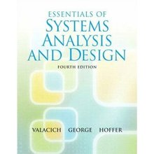 Essentials of System Analysis and Design Valacich 4th Edition Test Bank
