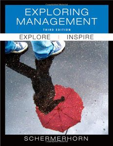 Test Bank For Exploring Management, 3 edition: John R. Schermerhorn