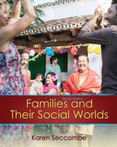 Test Bank for Families and their Social Worlds, 2nd Edition: Seccombe