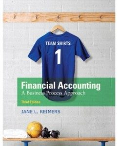 Test Bank for Financial Accounting: A Business Process Approach, 3rd Edition: Jane L. Reimers