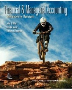Test Bank for Financial and Managerial Accounting, 4th Edition: John Wild