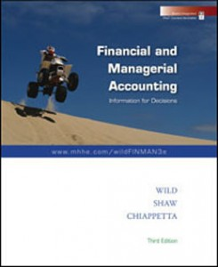 Test Bank for Financial and Managerial Accounting Information for Decisions, 3rd Edition: Wild