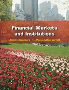 Test Bank for Financial Markets and Institutions, 4th Edition: Saunders
