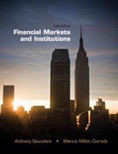 Test Bank for Financial Markets and Institutions, 5th Edition: Saunders