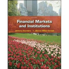 Financial Markets and Institutions Saunders 4th Edition Test Bank