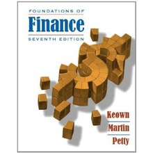 Foundations of Finance Keown 7th Edition Solutions Manual