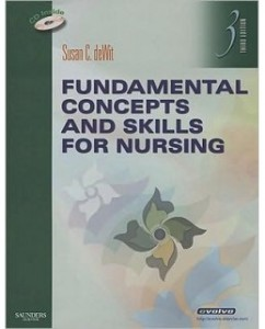Test Bank for Fundamental Concepts and Skills for Nursing, 3rd Edition: Susan C. deWit