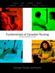 Test Bank for Fundamentals of Canadian Nursing Concepts Process and Practice, 2nd Edition: Kozier
