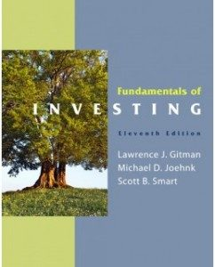 Test Bank for Fundamentals of Investing, 11th Edition: Lawrence J. Gitman