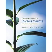 Fundamentals of Investments Jordan Miller 6th Edition Test Bank