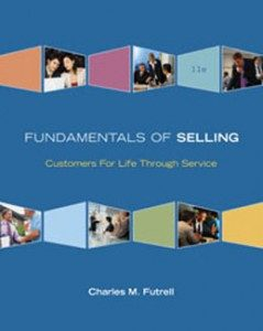 Test Bank for Fundamentals of Selling Customers for Life through Service, 11th Edition: Futrell
