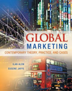 Test Bank for Global Marketing Contemporary Theory Practice and Cases, 1st Edition: Alon