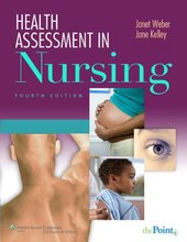 Health Assessment in Nursing Weber 4th Edition Test Bank