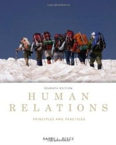Test Bank for Human Relations Principles and Practices, 7th Edition : Reece