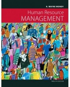 Test Bank for Human Resource Management, 12th Edition: R. Wayne Mondy