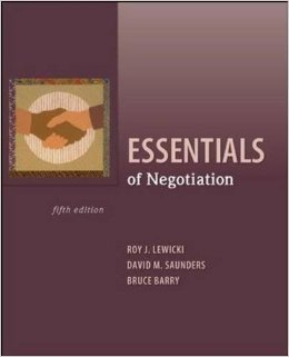 Instructor Manual For Essentials of Negotiation 5th Edition by Roy Lewicki , Bruce Barry , David Saunders
