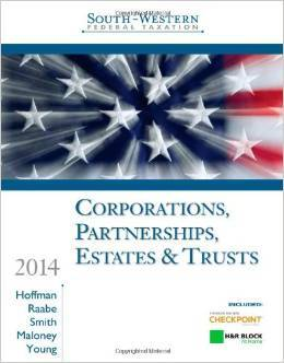 Solution Manual For South-Western Federal Taxation 2014: Corporations, Partnerships, Estates & Trusts 37th Edition by William H. Hoffman Jr., William A. Raabe, James E. Smith, David M. Maloney, James C. Young
