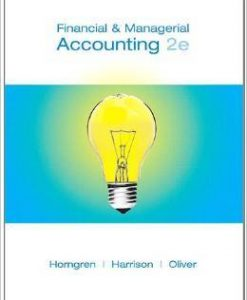 Instructor Manual For Financial and Managerial Accounting (2nd Edition) by Charles T. Horngren, Walter T. Harrison , M. Suzanne Oliver