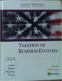 Solution Manual For South-Western Federal Taxation 2014: Taxation of Business Entities 17th Edition by James E. Smith, William A. Raabe, David M. Maloney
