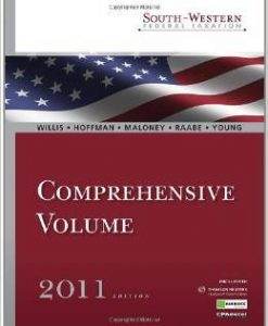Test Bank For South-Western Federal Taxation 2011: Comprehensive 34th Edition by Eugene Willis, William H. Hoffman, David M. Maloney