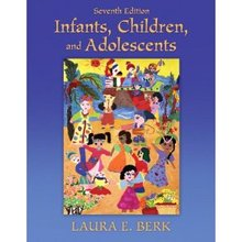 Infants, Children, and Adolescents Berk 7th Edition Test Bank
