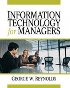 Test Bank for Information Technology for Managers, 1st Edition: Reynolds