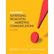Integrated Advertising, Promotion and Marketing Communications Clow Baack 5th Edition Solutions Manual