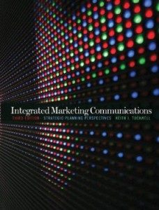 Test Bank for Integrated Marketing Communications, 3rd Edition : Tuckwell