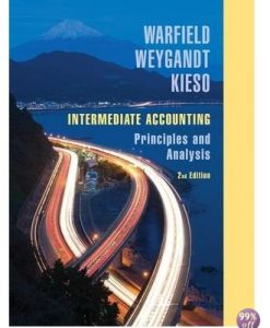 Solution Manual for Intermediate Accounting Principles and Analysis 2nd Edition by Warfield