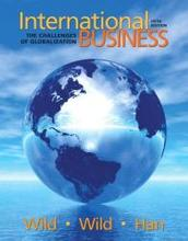 International Business The Challenges of Globalization Wild 5th Edition Solutions Manual