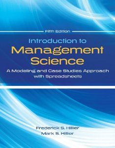 Test Bank for Introduction to Management Science, 5 Edition : Frederick Hillier