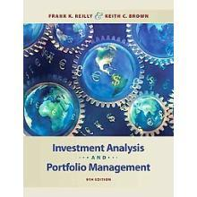 Investment Analysis and Portfolio Management Reilly 9th Edition Solutions Manual