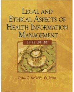 Test Bank for Legal and Ethical Aspects of Health Information Management, 3rd Edition: Dana C. McWay